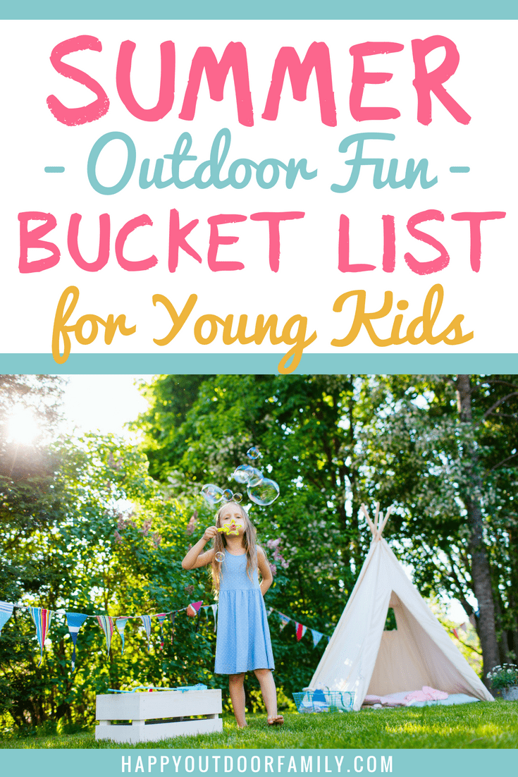 Summer Outdoor Fun Bucket List for Young Kids | things to do outside with kids | summer bucket list | #summeractivities #outdooractivities #summerbucketlist