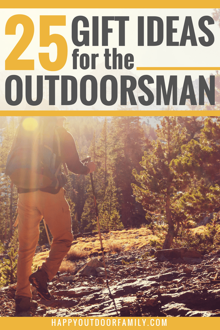25 Gift Ideas for the Outdoorsman