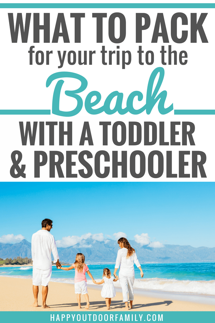 What to pack for your trip to the beach toddler and preschooler